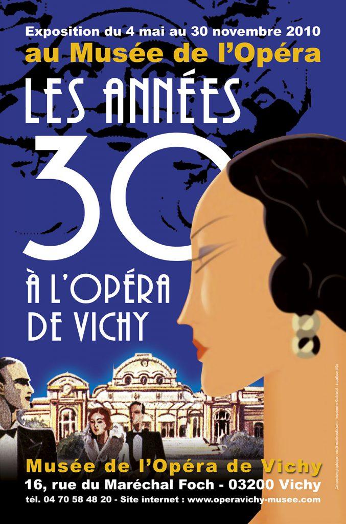 Exposition 2010 Les années 30 à l'Opéra de Vichy - affiche