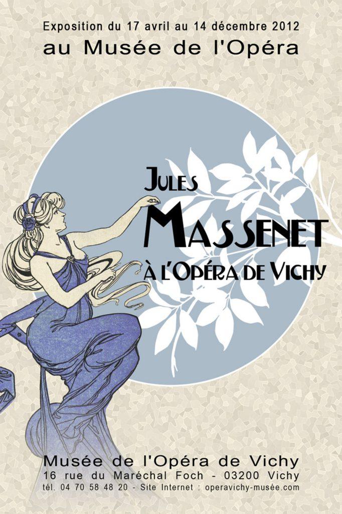 Exposition 2012 Jules Massenet à l'Opéra de Vichy - affiche