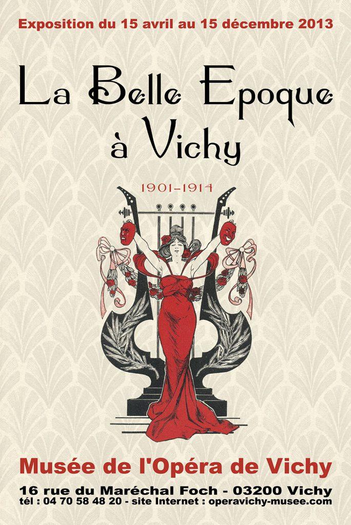 Exposition 2013 La Belle Époque à Vichy 1901-1914 - affiche